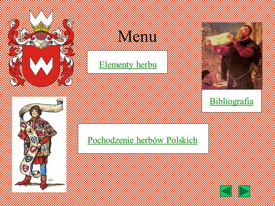 Menu Elementy herbu Bibliografia Pochodzenie herbów Polskich