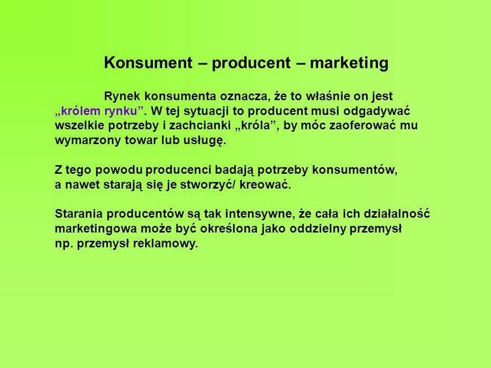 Konsument – producent – marketing