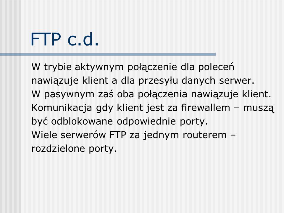 FTP c.d. W trybie aktywnym połączenie dla poleceń