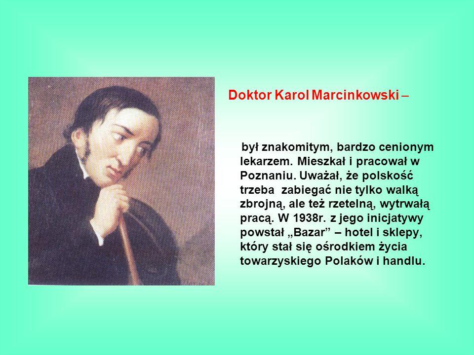 Doktor Karol Marcinkowski –