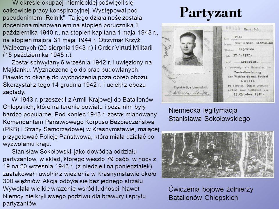 """W okresie okupacji niemieckiej poświęcił się całkowicie pracy konspiracyjnej. Występował pod pseudonimem """"Rolnik . Ta jego działalność została doceniona mianowaniem na stopień porucznika 1 października 1940 r., na stopień kapitana 1 maja 1943 r., na stopień majora 31 maja 1944 r. Otrzymał Krzyż Walecznych (20 sierpnia 1943 r.) i Order Virtuti Militarii (15 października 1945 r.)."""