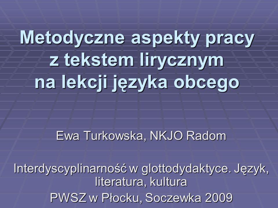 Metodyczne aspekty pracy z tekstem lirycznym na lekcji języka obcego