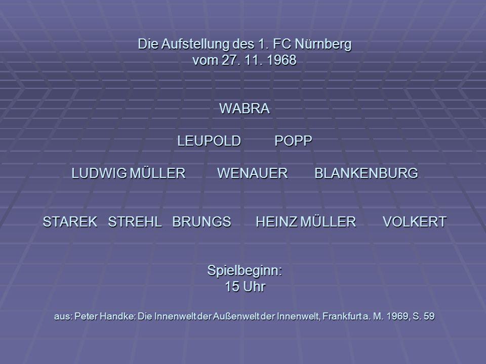 Die Aufstellung des 1. FC Nürnberg vom 27. 11. 1968 WABRA LEUPOLD
