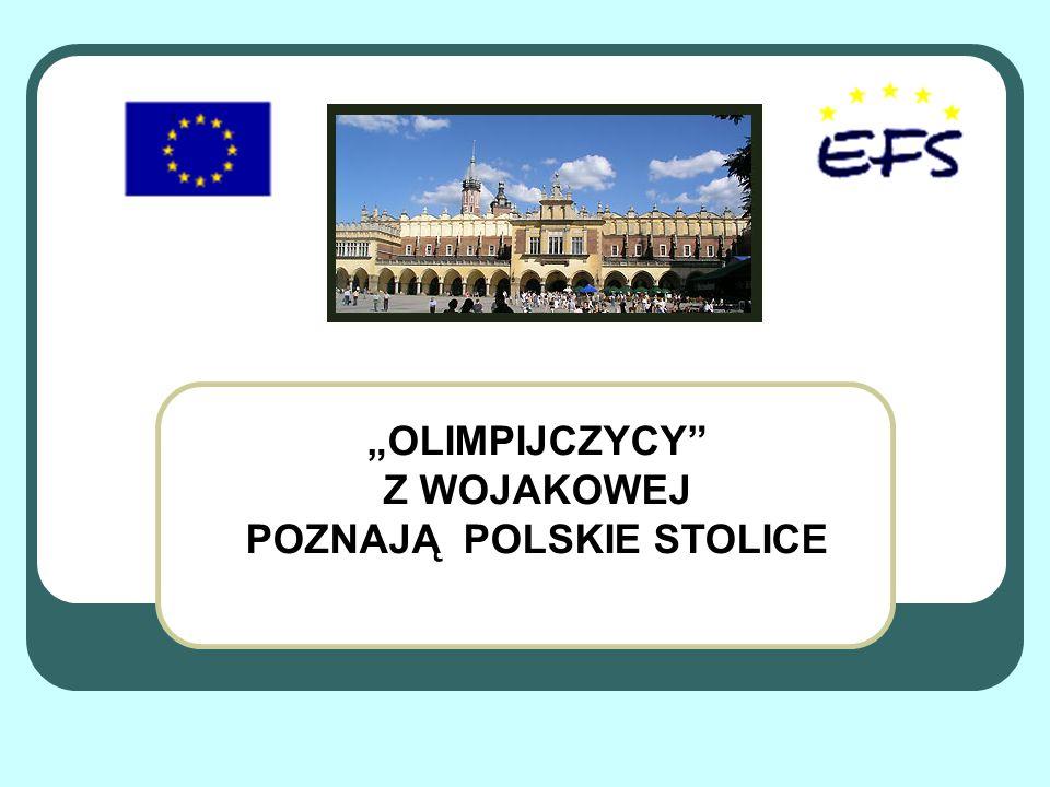 POZNAJĄ POLSKIE STOLICE