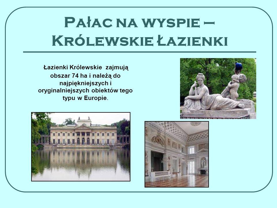 Pałac na wyspie – Królewskie Łazienki