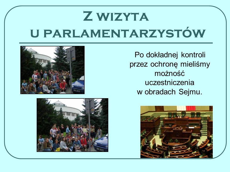 Z wizyta u parlamentarzystów