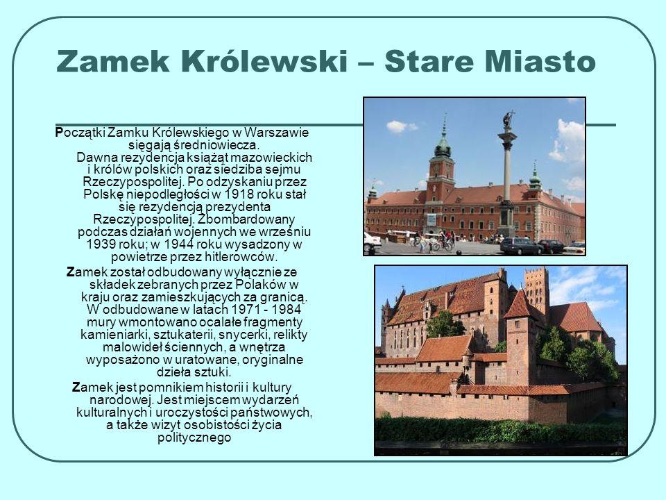 Zamek Królewski – Stare Miasto