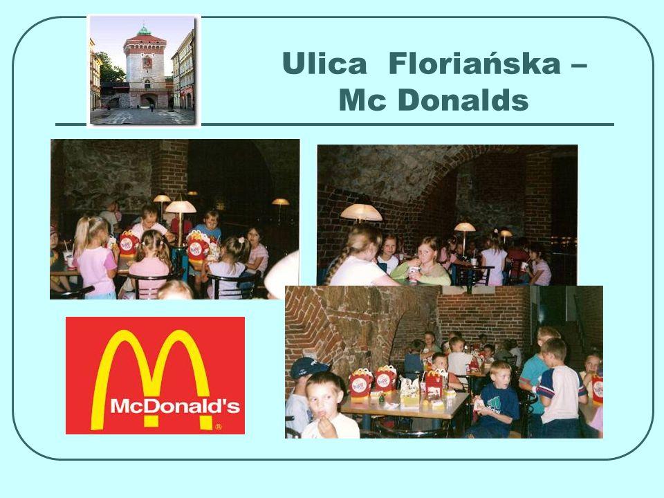 Ulica Floriańska – Mc Donalds
