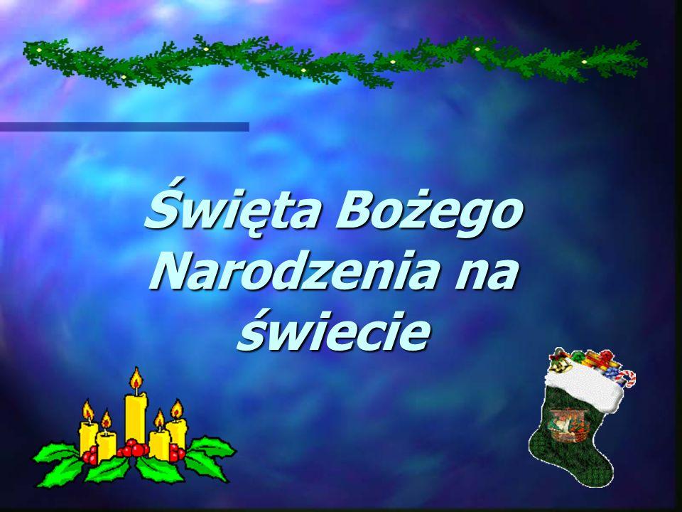 Święta Bożego Narodzenia na świecie