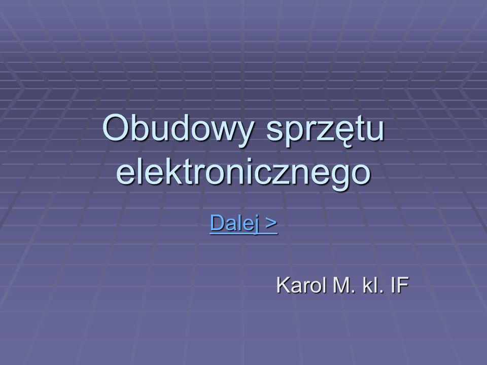 Obudowy sprzętu elektronicznego