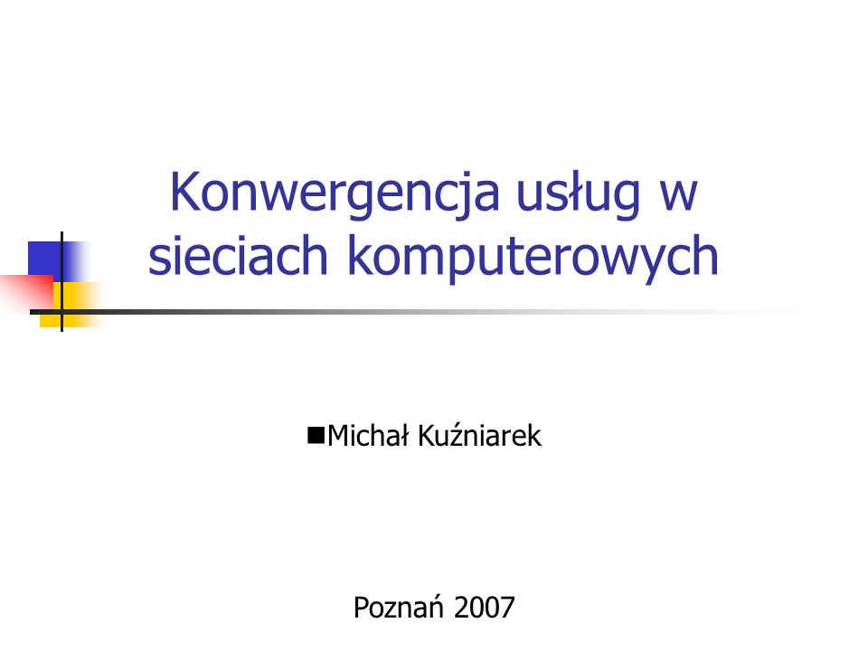 Konwergencja usług w sieciach komputerowych