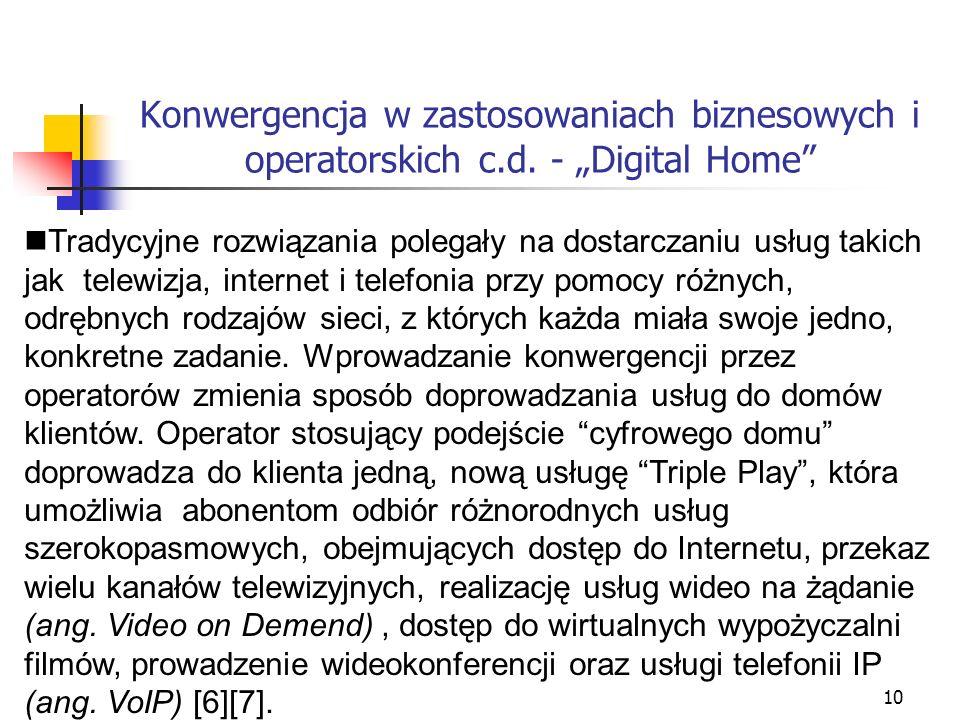 Konwergencja w zastosowaniach biznesowych i operatorskich c. d