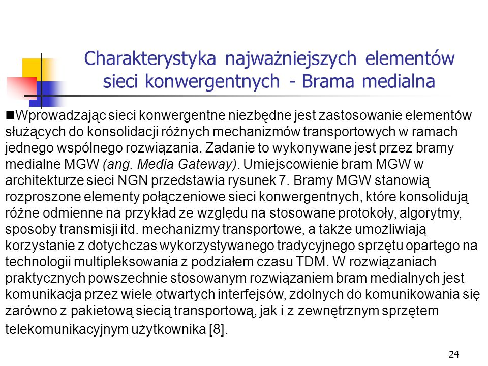 Charakterystyka najważniejszych elementów sieci konwergentnych - Brama medialna