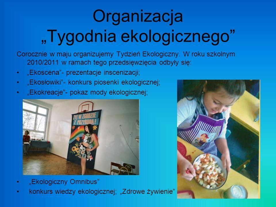 """Organizacja """"Tygodnia ekologicznego"""
