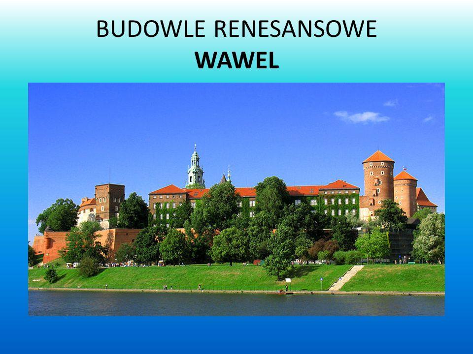 BUDOWLE RENESANSOWE WAWEL