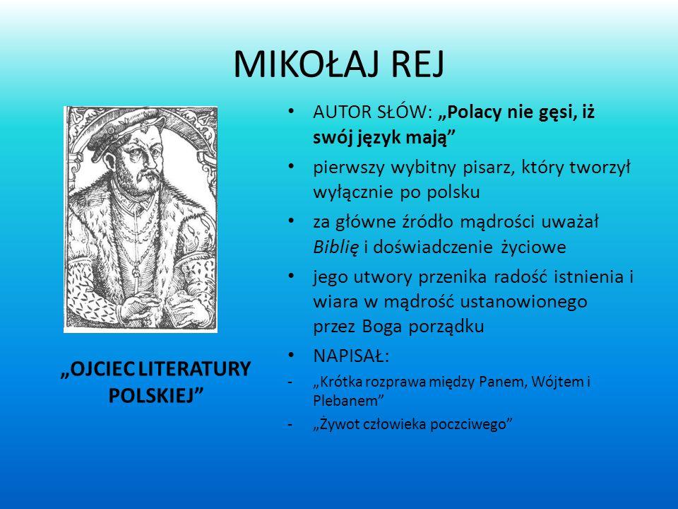 """OJCIEC LITERATURY POLSKIEJ"