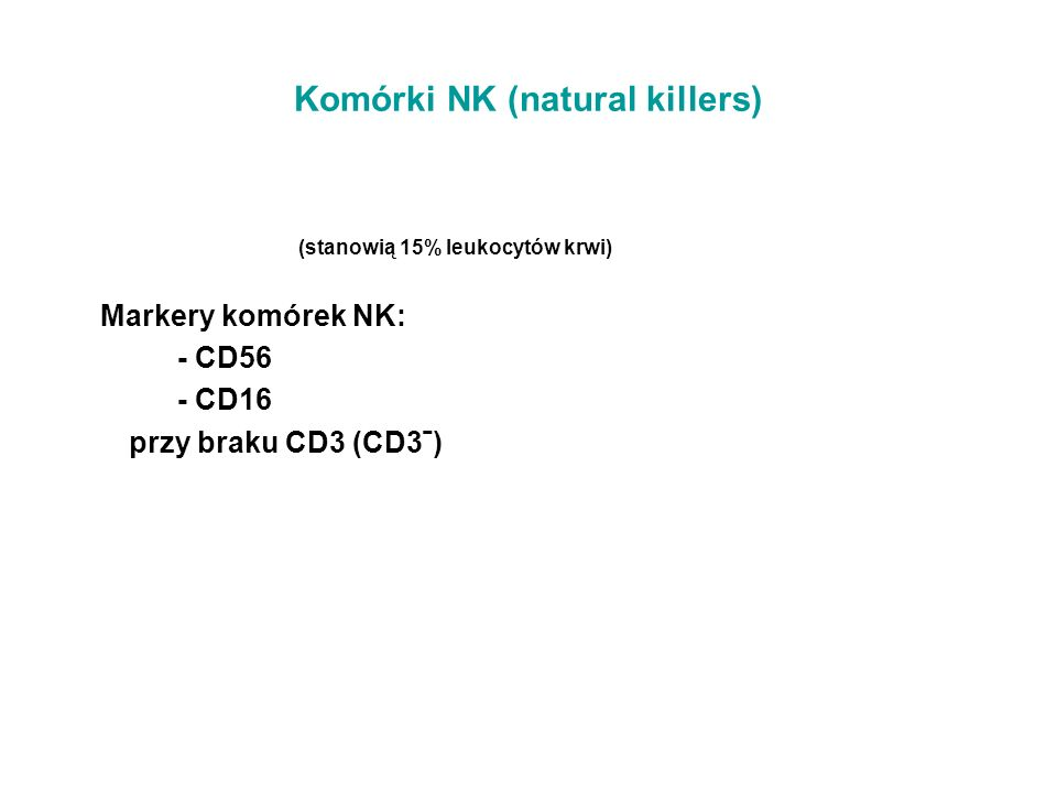 Komórki NK (natural killers)