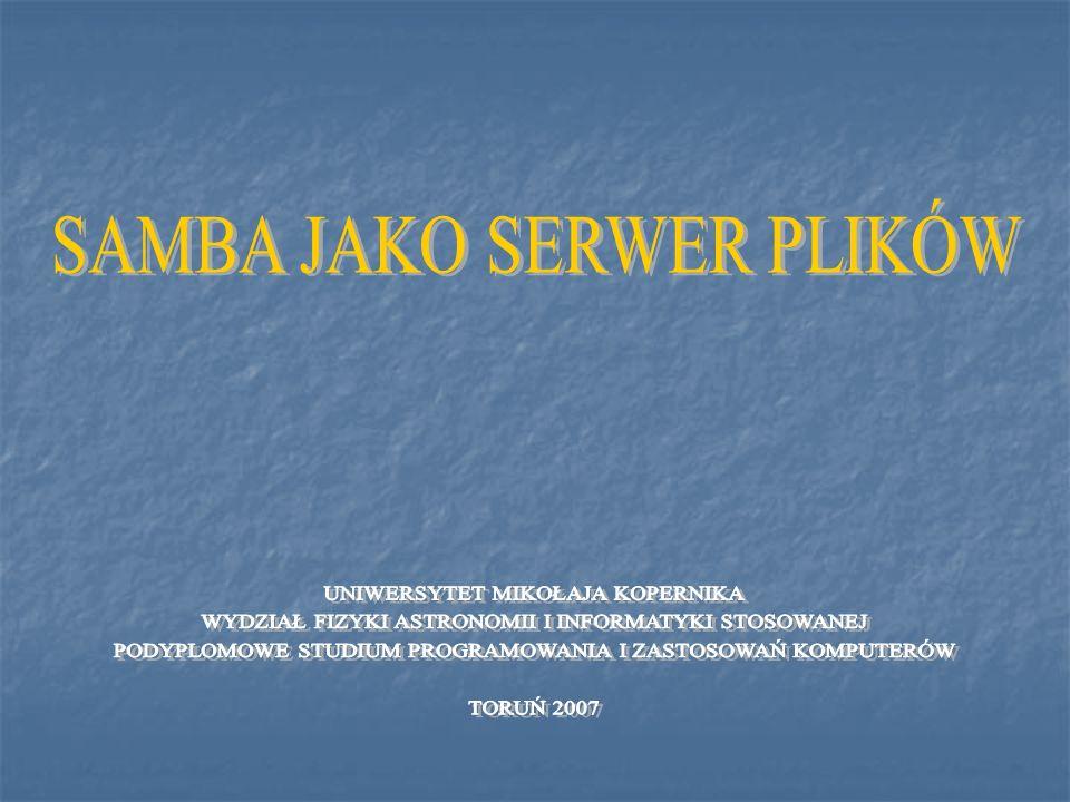 SAMBA JAKO SERWER PLIKÓW
