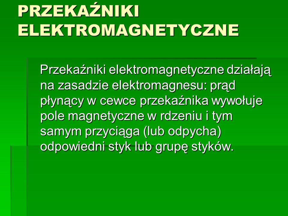 PRZEKAŹNIKI ELEKTROMAGNETYCZNE