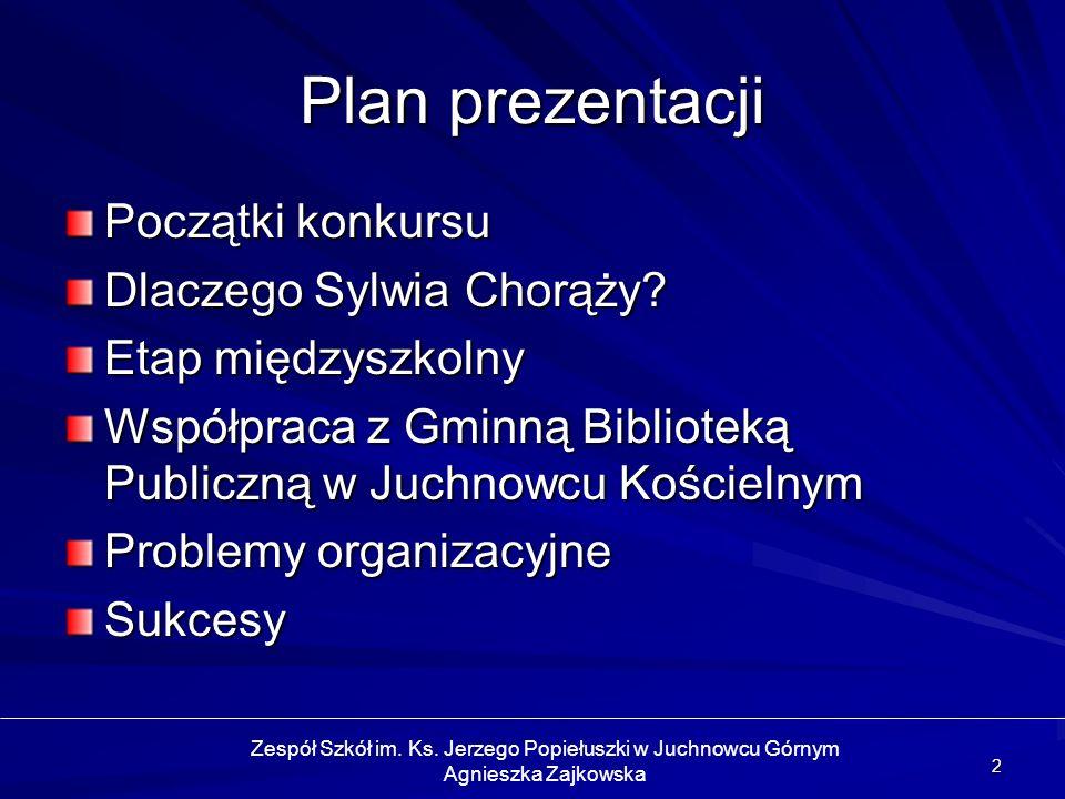 Zespół Szkół im. Ks. Jerzego Popiełuszki w Juchnowcu Górnym