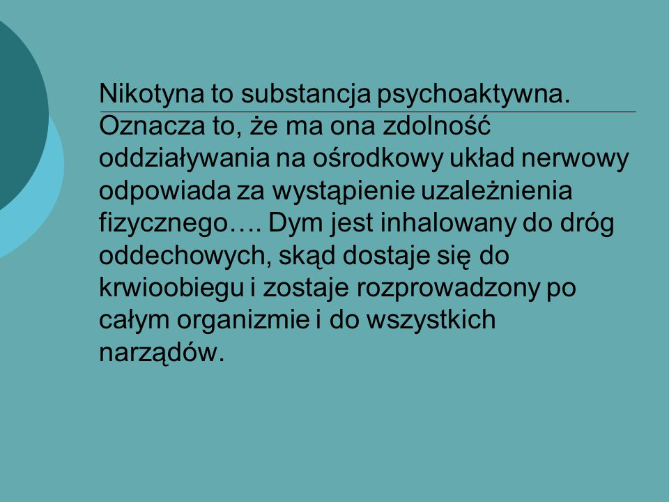 Nikotyna to substancja psychoaktywna