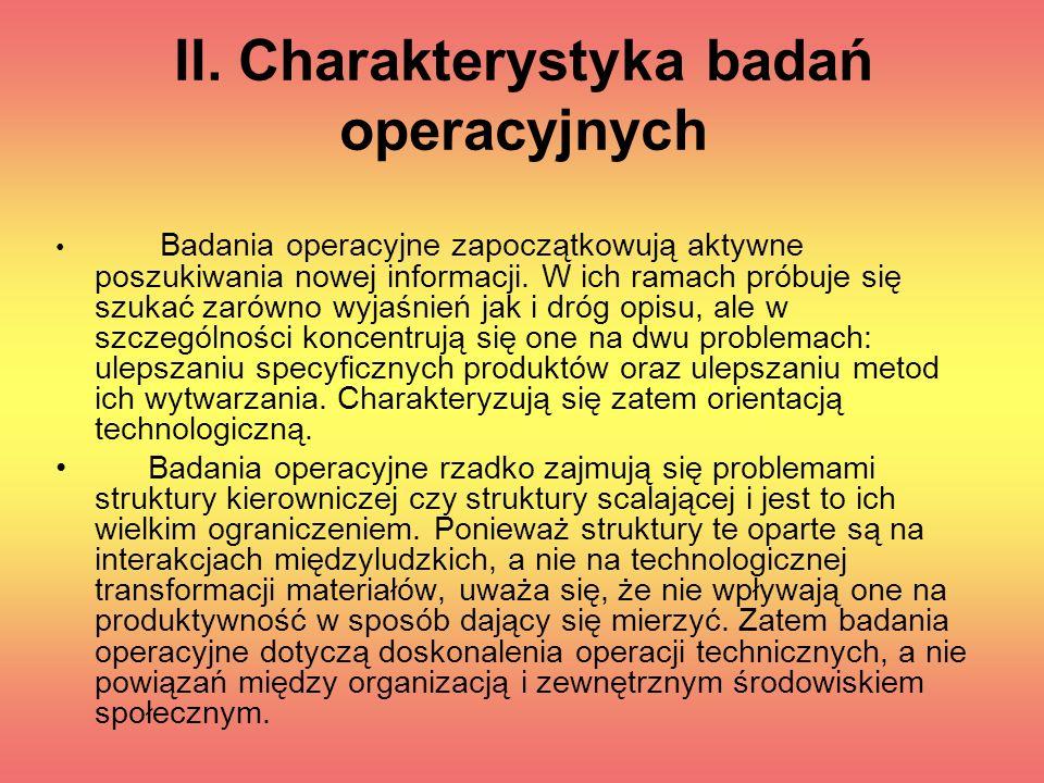 II. Charakterystyka badań operacyjnych
