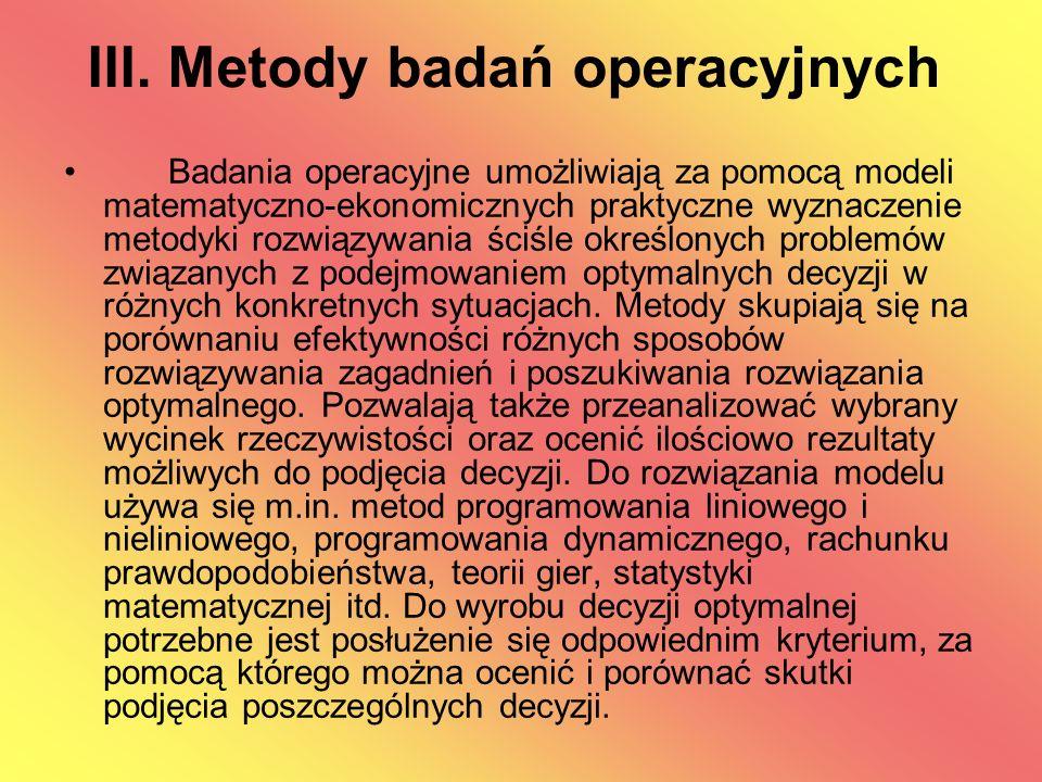 III. Metody badań operacyjnych
