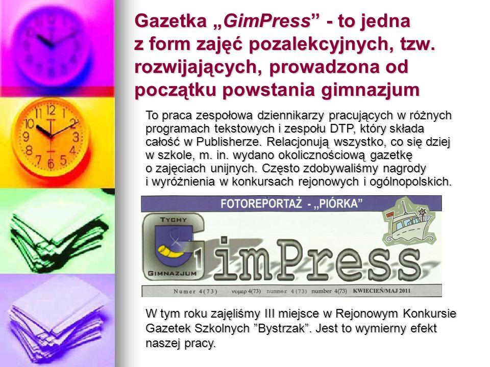 """Gazetka """"GimPress - to jedna z form zajęć pozalekcyjnych, tzw"""