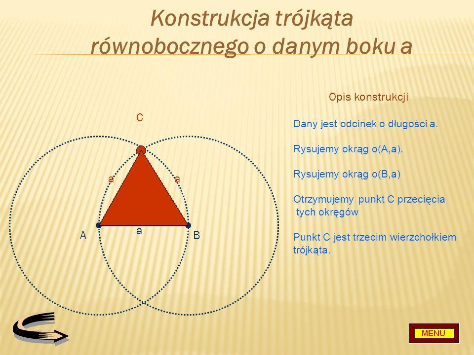 Konstrukcja trójkąta równobocznego o danym boku a