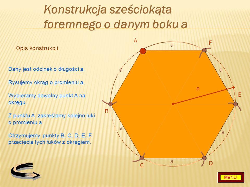 Konstrukcja sześciokąta foremnego o danym boku a