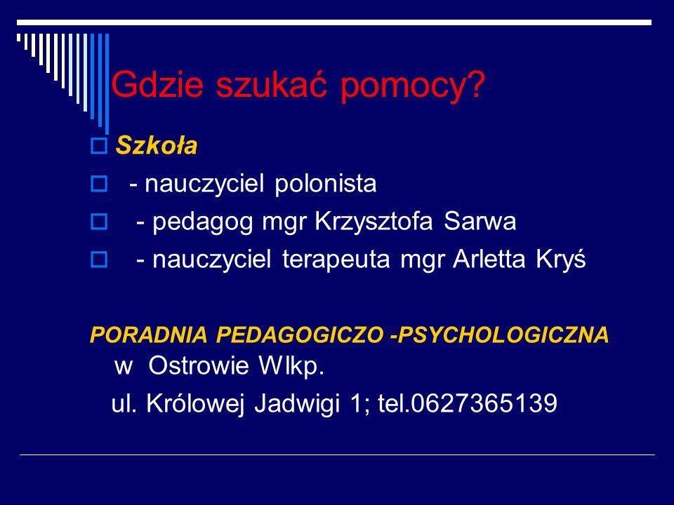 Gdzie szukać pomocy Szkoła - nauczyciel polonista
