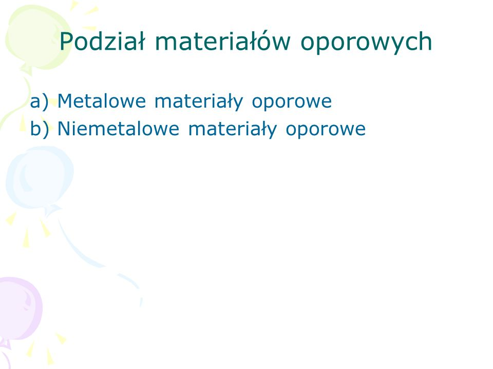 Podział materiałów oporowych