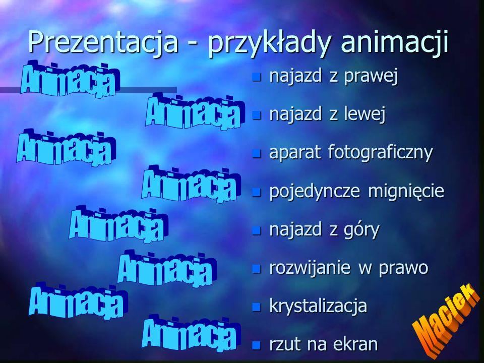 Prezentacja - przykłady animacji