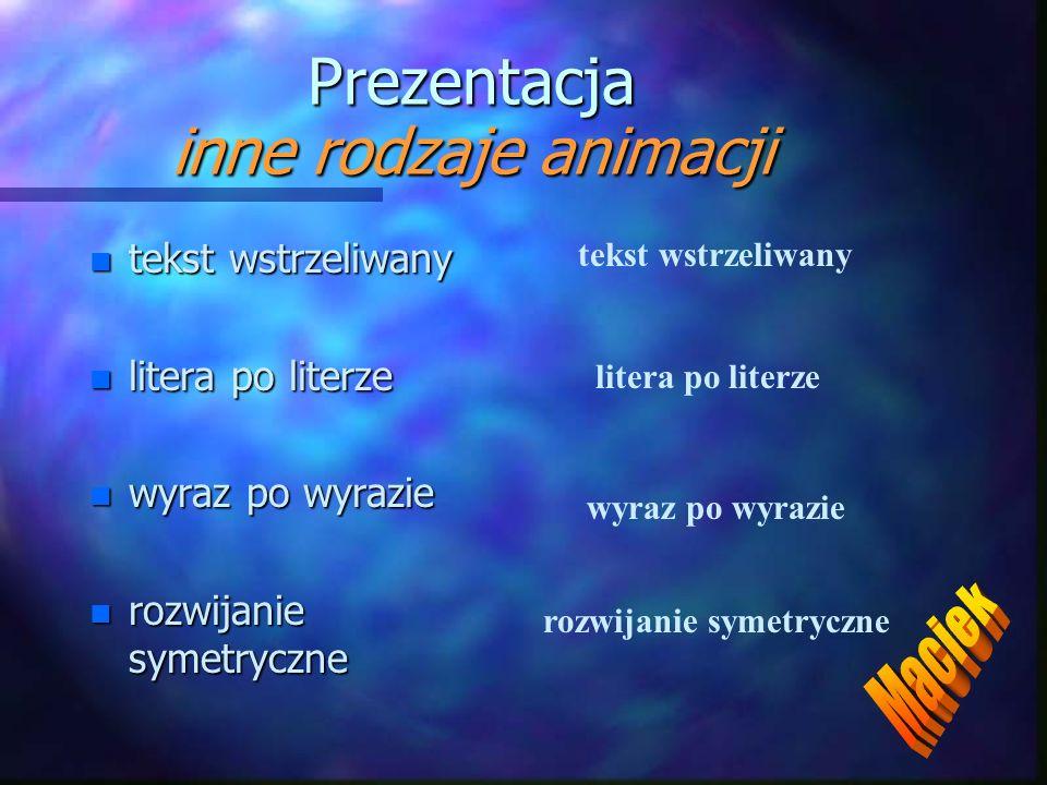 Prezentacja inne rodzaje animacji