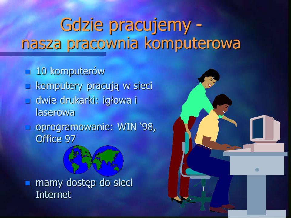 Gdzie pracujemy - nasza pracownia komputerowa