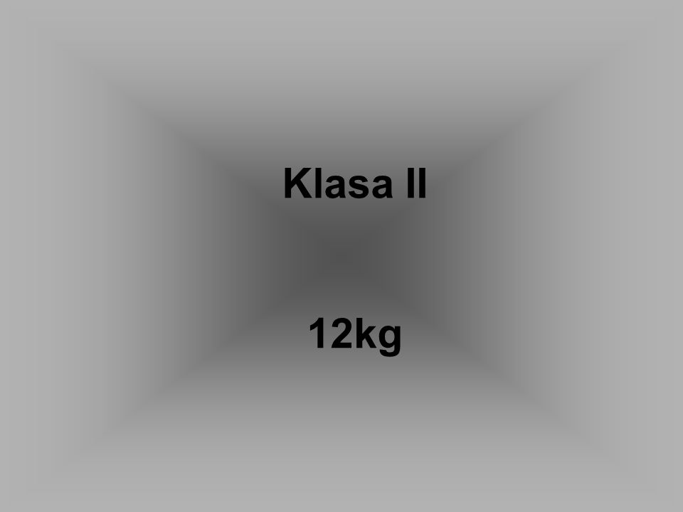 Klasa II 12kg