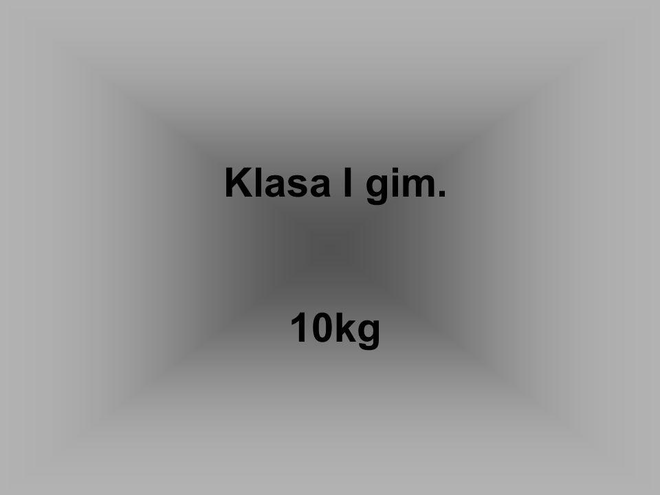 Klasa I gim. 10kg