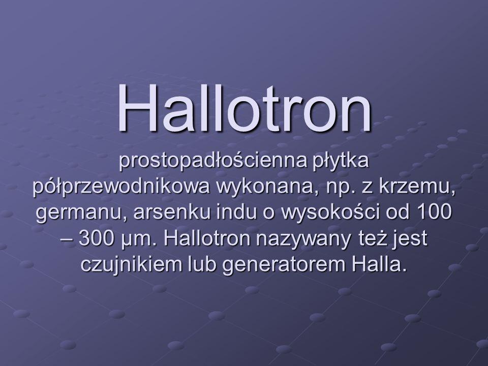 Hallotron prostopadłościenna płytka półprzewodnikowa wykonana, np
