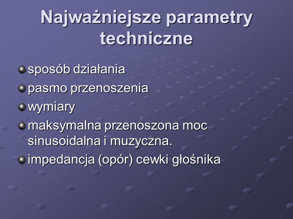Najważniejsze parametry techniczne