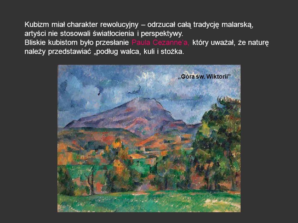 Kubizm miał charakter rewolucyjny – odrzucał całą tradycję malarską, artyści nie stosowali światłocienia i perspektywy.