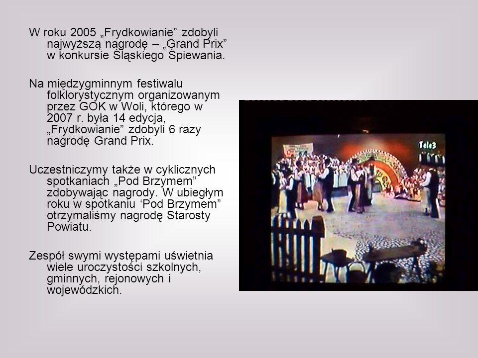 """W roku 2005 """"Frydkowianie zdobyli najwyższą nagrodę – """"Grand Prix w konkursie Śląskiego Śpiewania."""