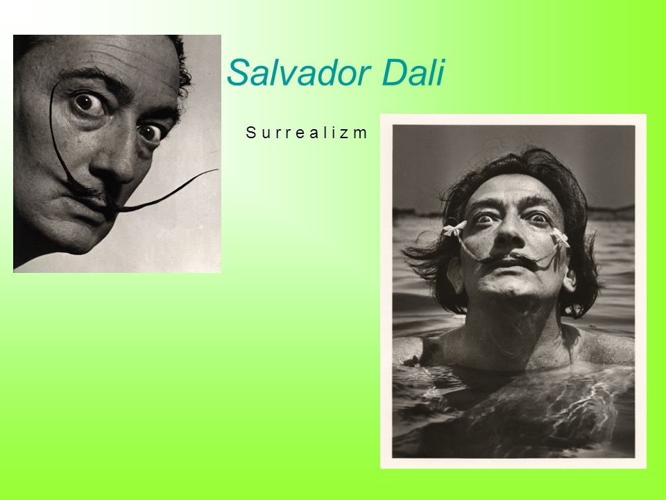 Salvador Dali S u r r e a l i z m