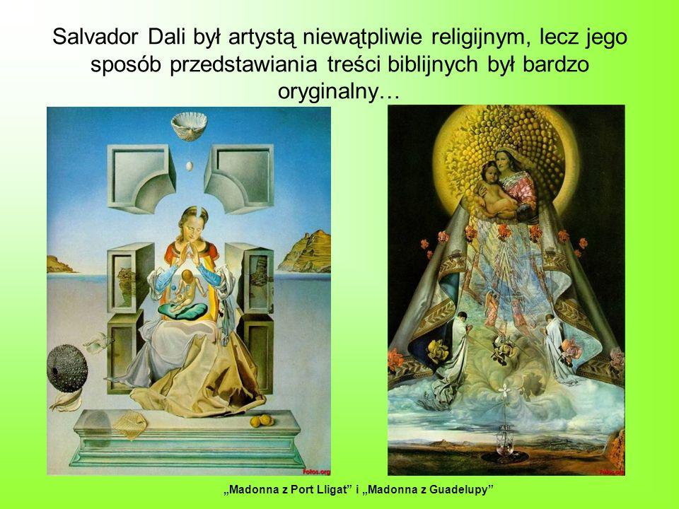 Salvador Dali był artystą niewątpliwie religijnym, lecz jego sposób przedstawiania treści biblijnych był bardzo oryginalny…