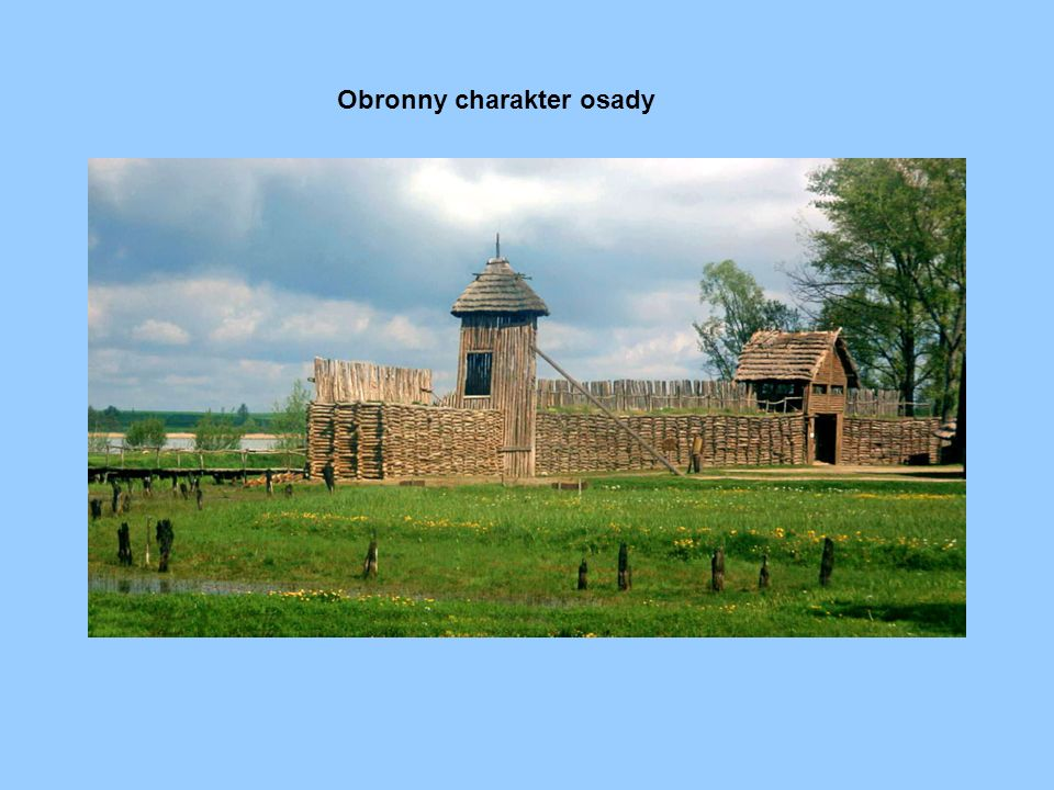 Obronny charakter osady