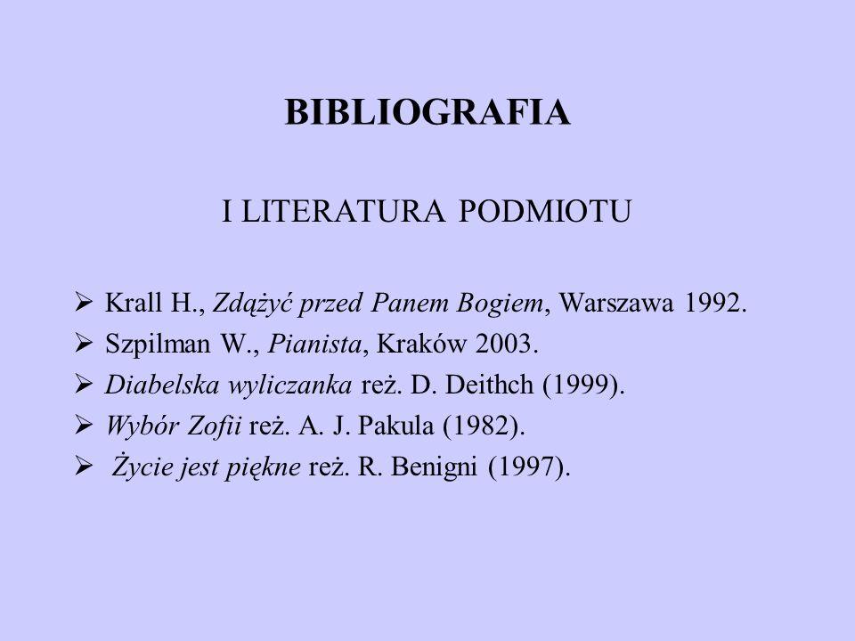 BIBLIOGRAFIA I LITERATURA PODMIOTU