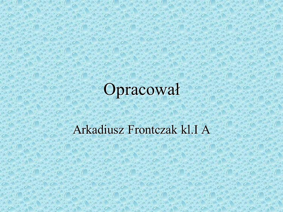 Arkadiusz Frontczak kl.I A