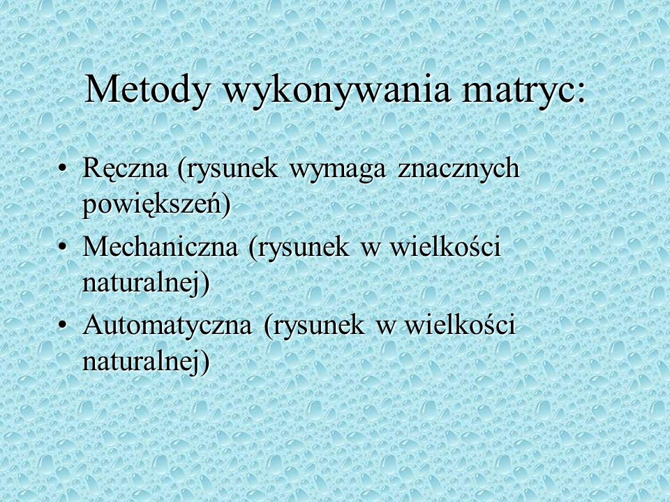 Metody wykonywania matryc: