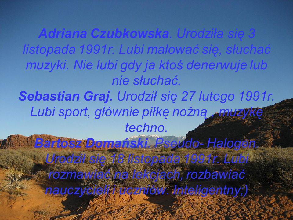 Adriana Czubkowska. Urodziła się 3 listopada 1991r