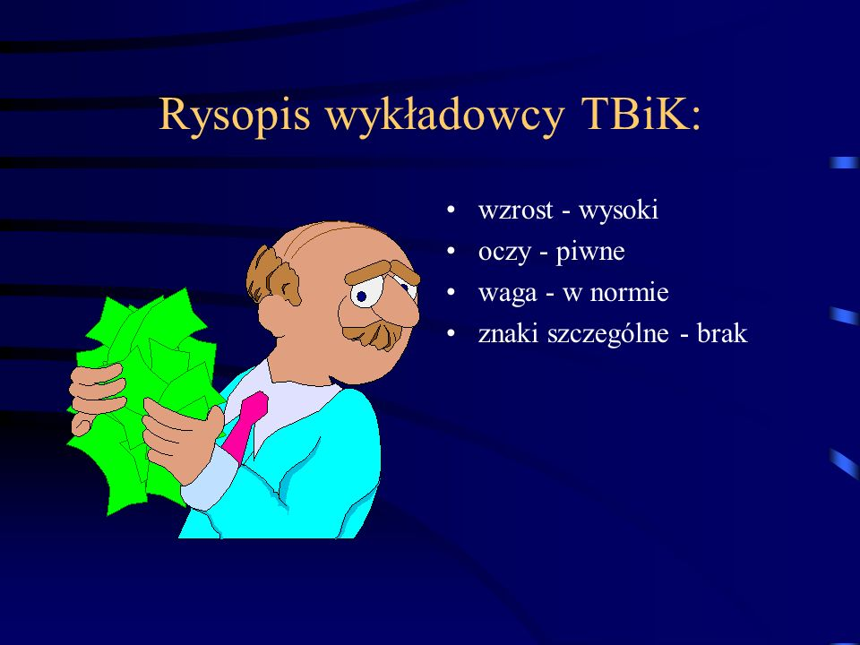 Rysopis wykładowcy TBiK: