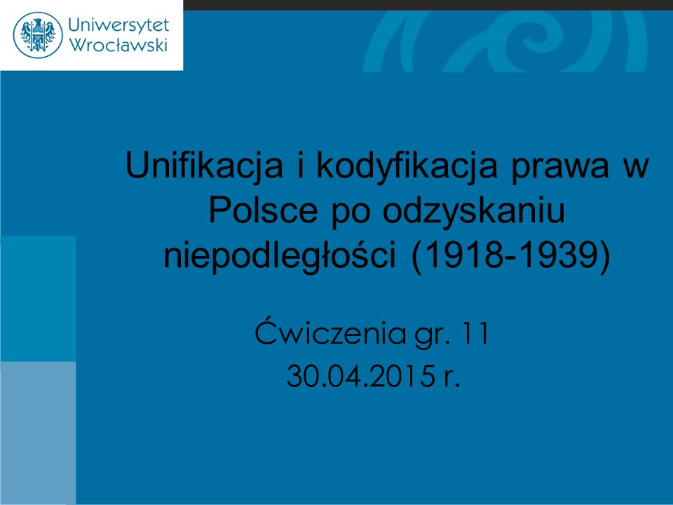 Unifikacja i kodyfikacja prawa w Polsce po odzyskaniu niepodległości (1918-1939)